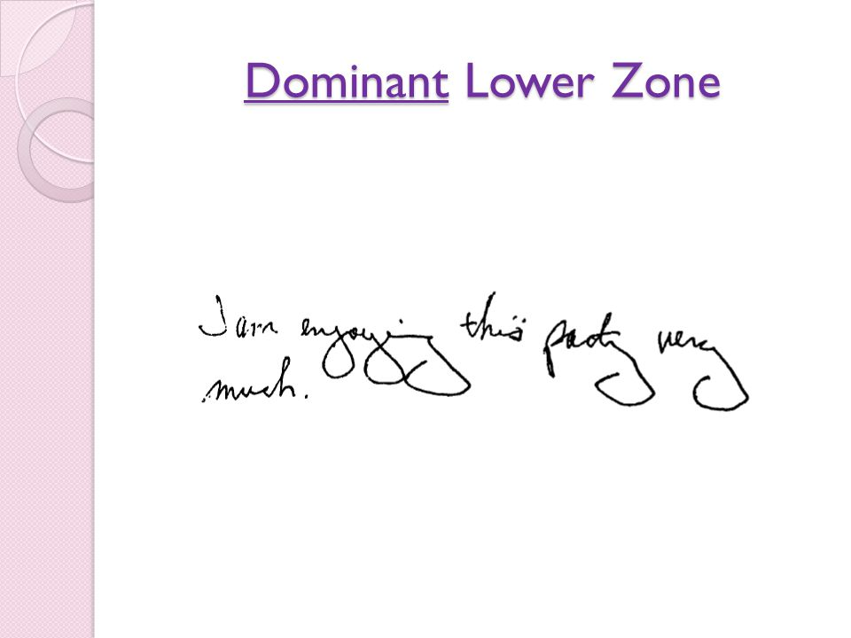 Dominant Lower Zone