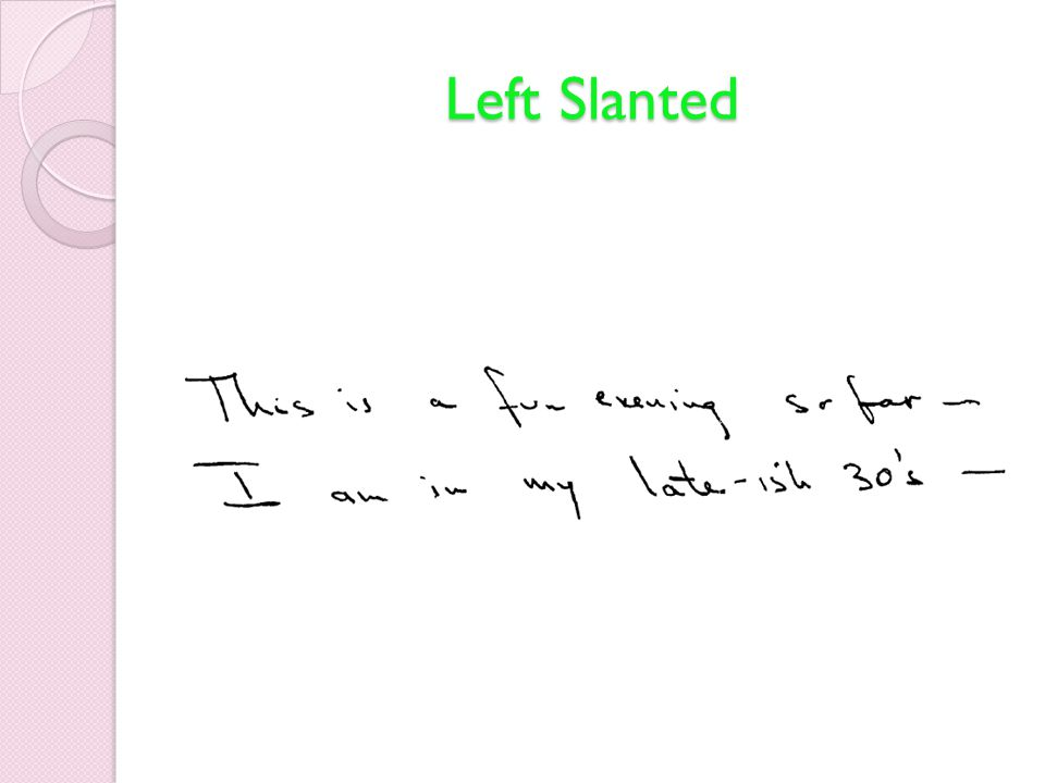 Left Slanted