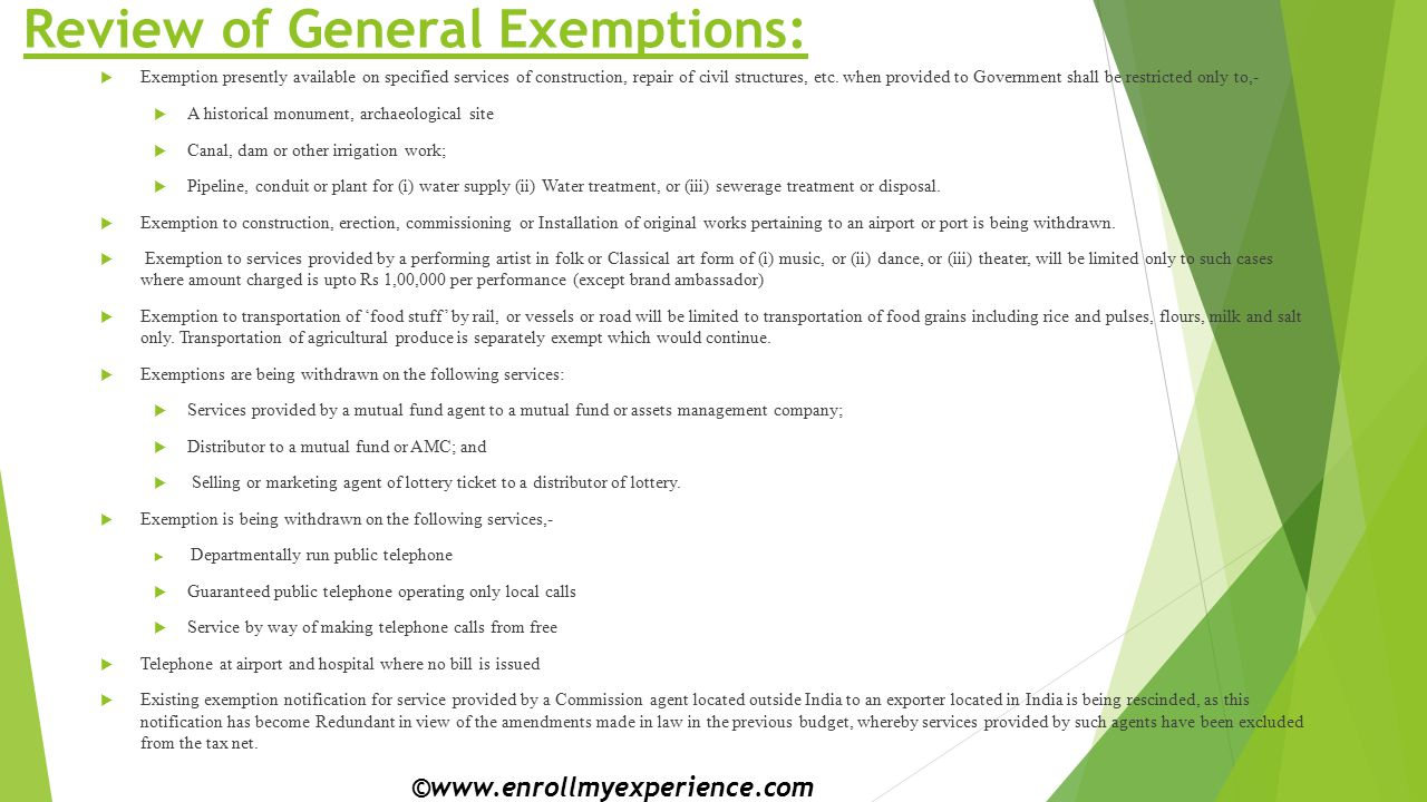 Review of General Exemptions:  Exemption presently available on specified services of construction, repair of civil structures, etc.