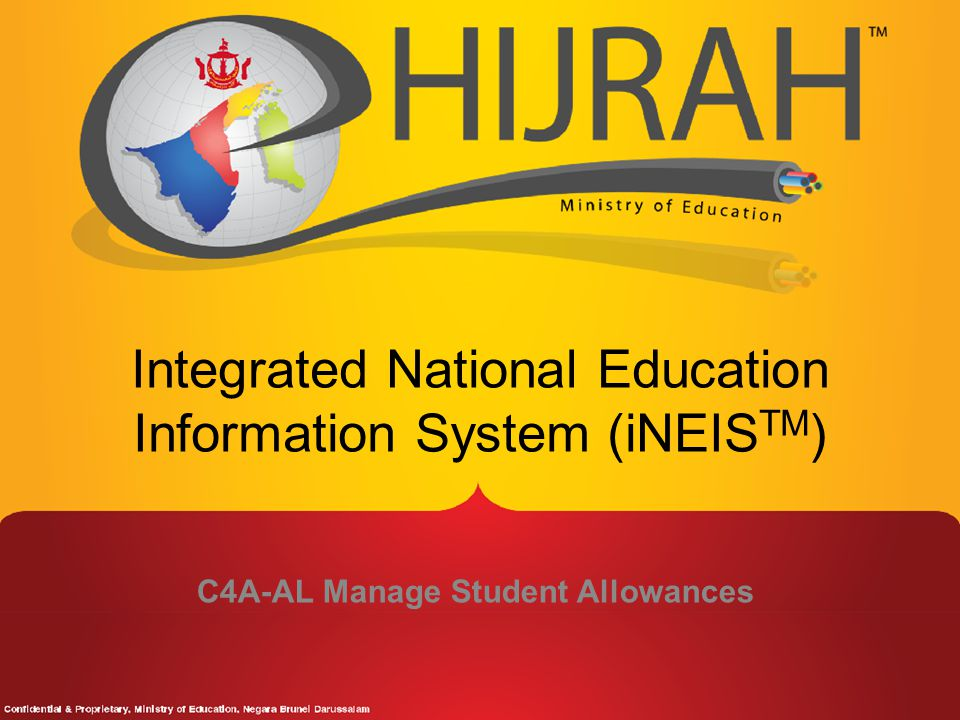 Integrated National Education Information System (iNEIS TM ) C4A-AL Manage Student Allowances