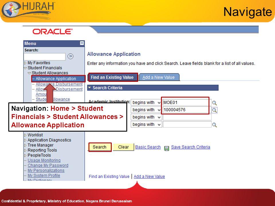 Navigate Navigation: Home > Student Financials > Student Allowances > Allowance Application