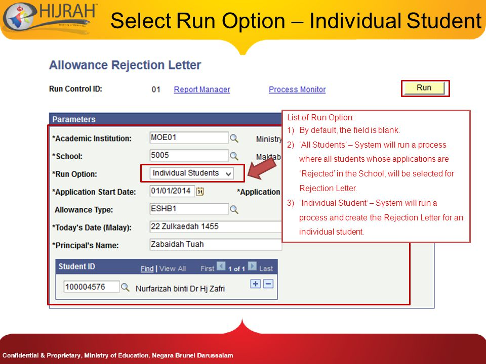 Select Run Option – Individual Student List of Run Option: 1)By default, the field is blank.