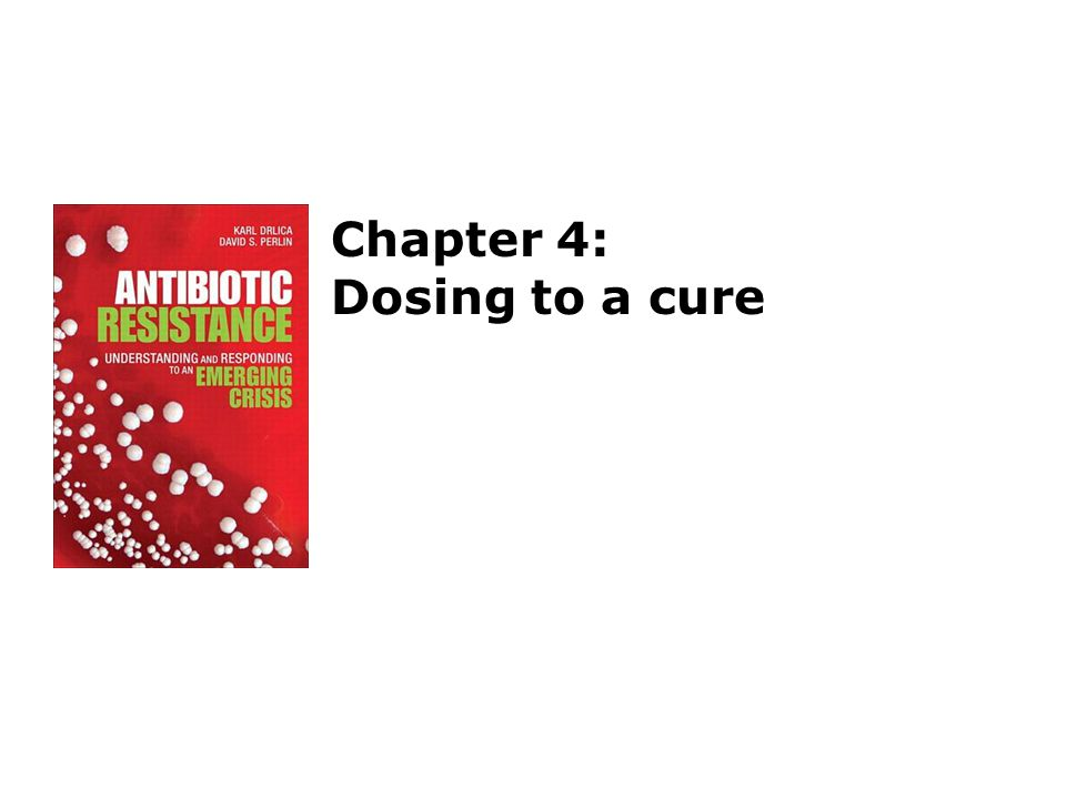 Chapter 4: Dosing to a cure