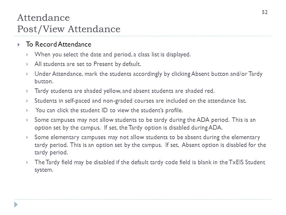 Attendance Post/View Attendance  To Record Attendance  When you select the date and period, a class list is displayed.  All students are set to Pre