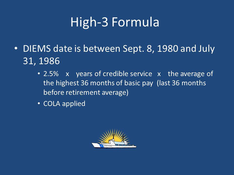 High-3 Formula DIEMS date is between Sept.