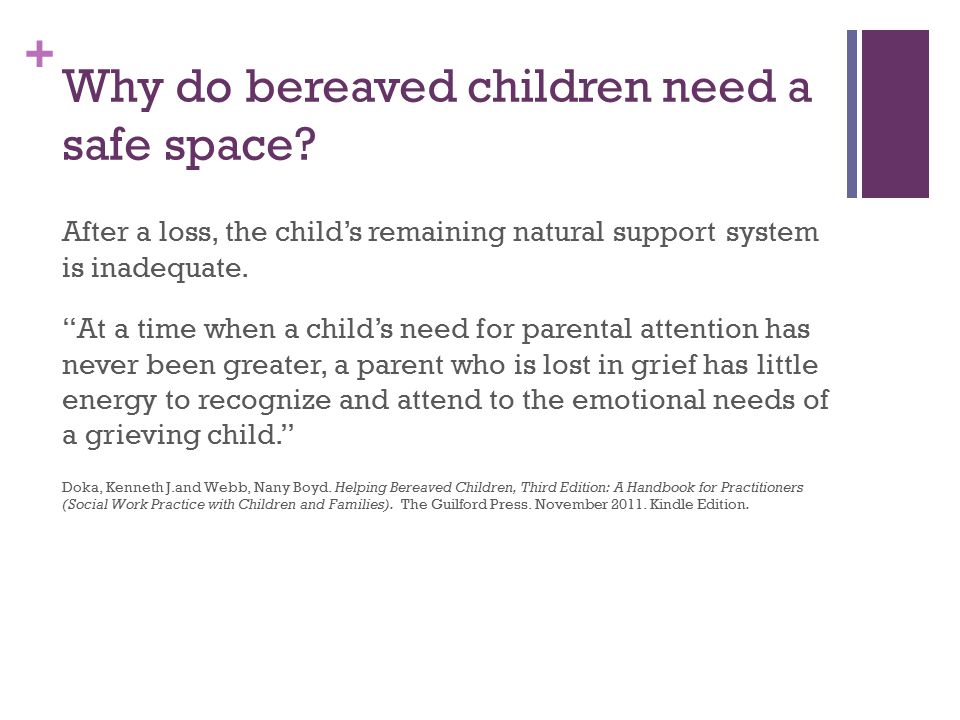 + Why do bereaved children need a safe space.