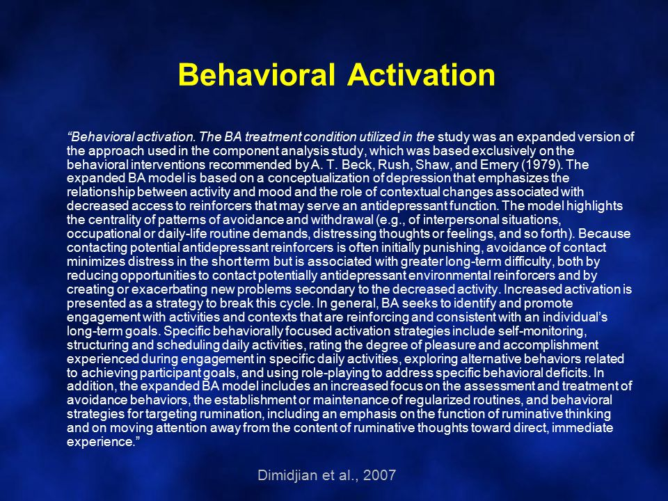 Behavioral Activation Behavioral activation.