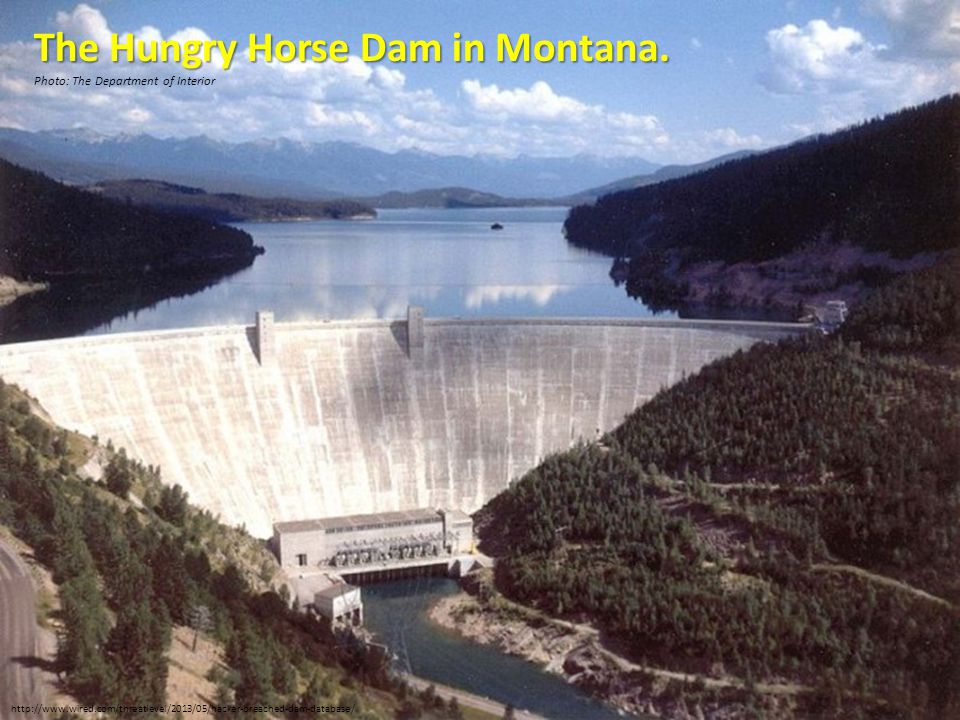 The Hungry Horse Dam in Montana.