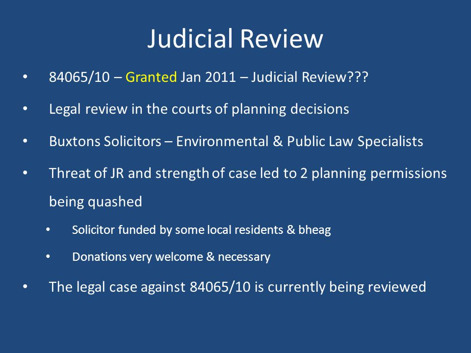 Judicial Review 84065/10 – Granted Jan 2011 – Judicial Review .