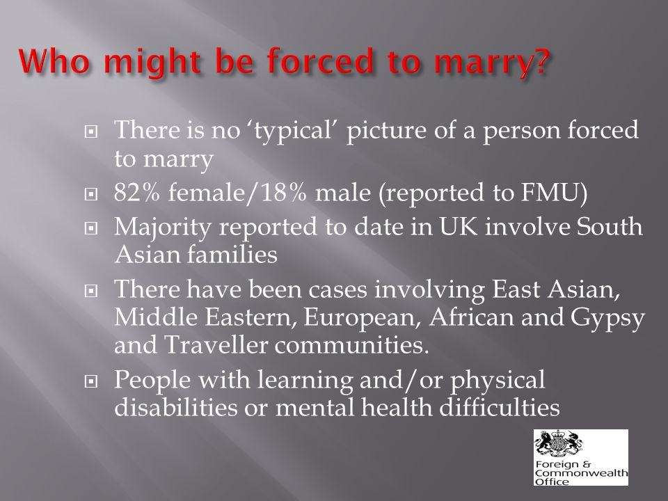 Who might be forced to marry.