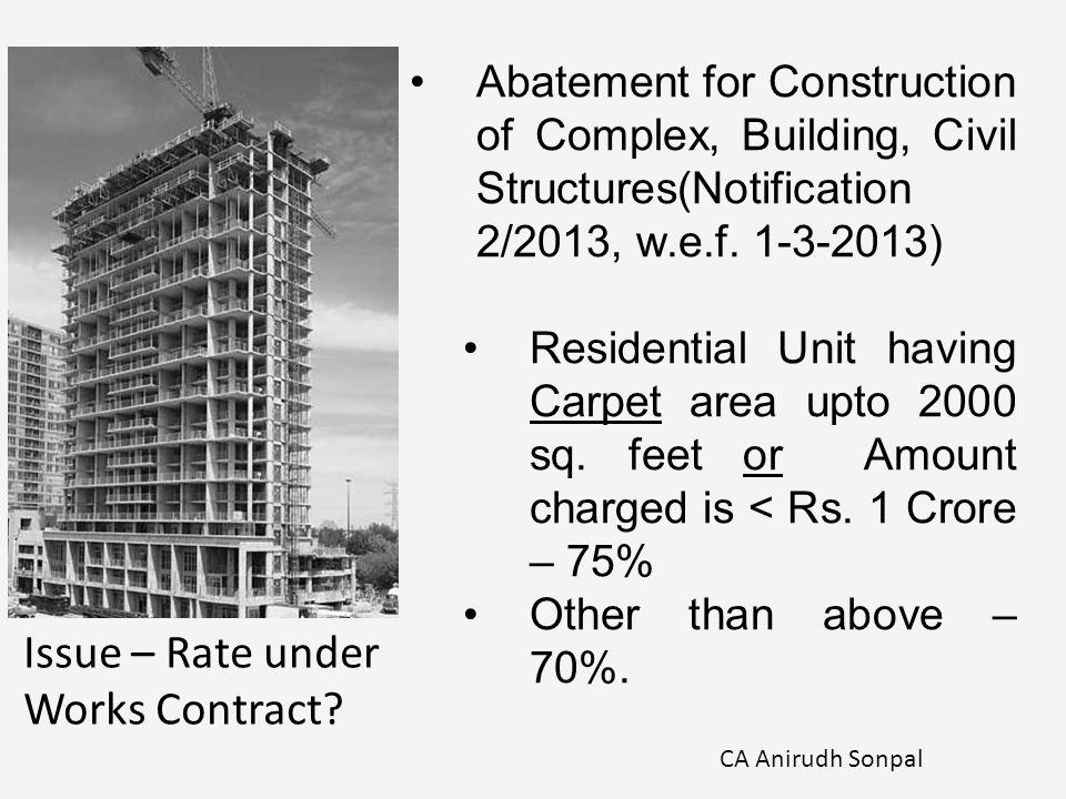 Abatement for Construction of Complex, Building, Civil Structures(Notification 2/2013, w.e.f.