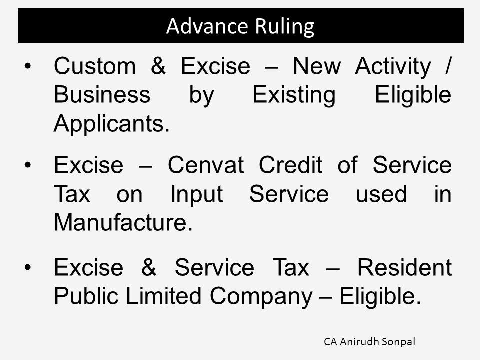 Custom & Excise – New Activity / Business by Existing Eligible Applicants.