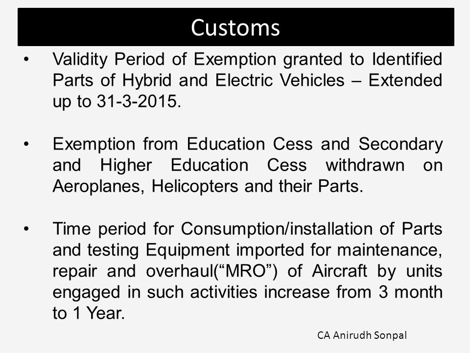 Validity Period of Exemption granted to Identified Parts of Hybrid and Electric Vehicles – Extended up to 31-3-2015.