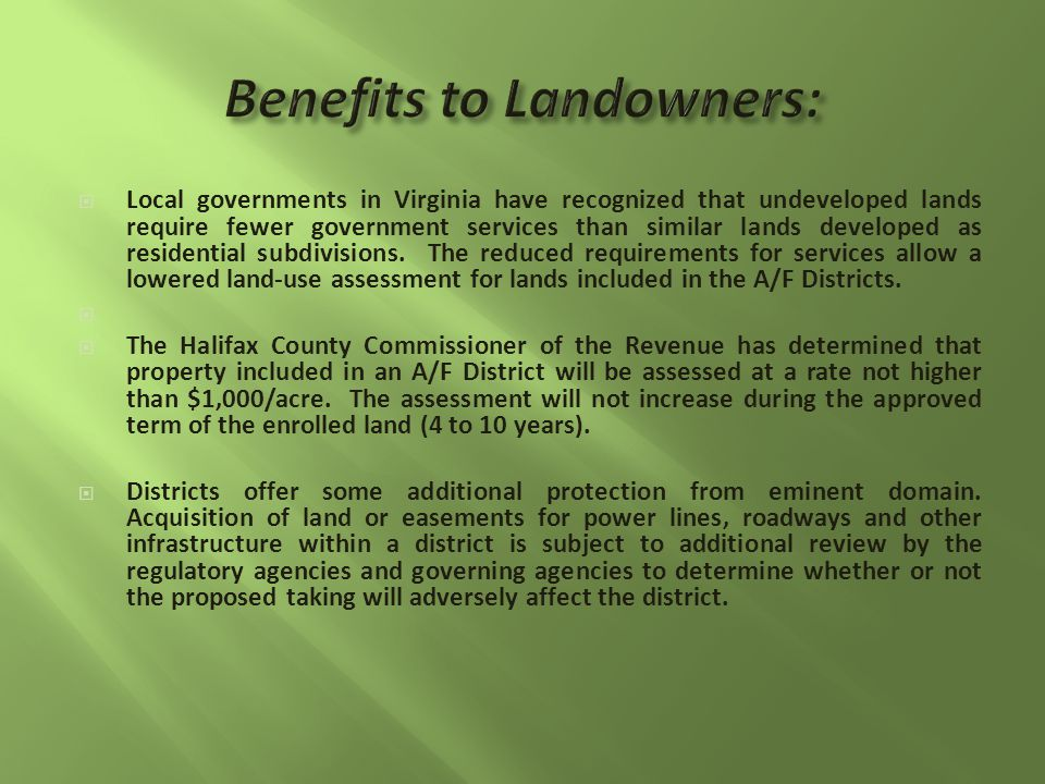 Local governments in Virginia have recognized that undeveloped lands require fewer government services than similar lands developed as residential subdivisions.