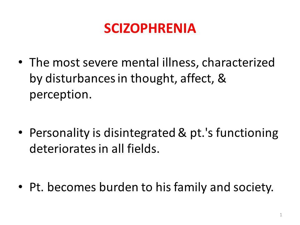2-Disorganized Schizophrenia -Formerly known as hebephrenic schizophrenia.