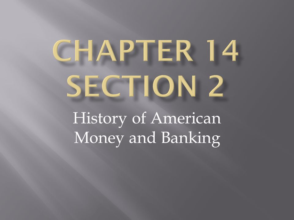History of American Money and Banking