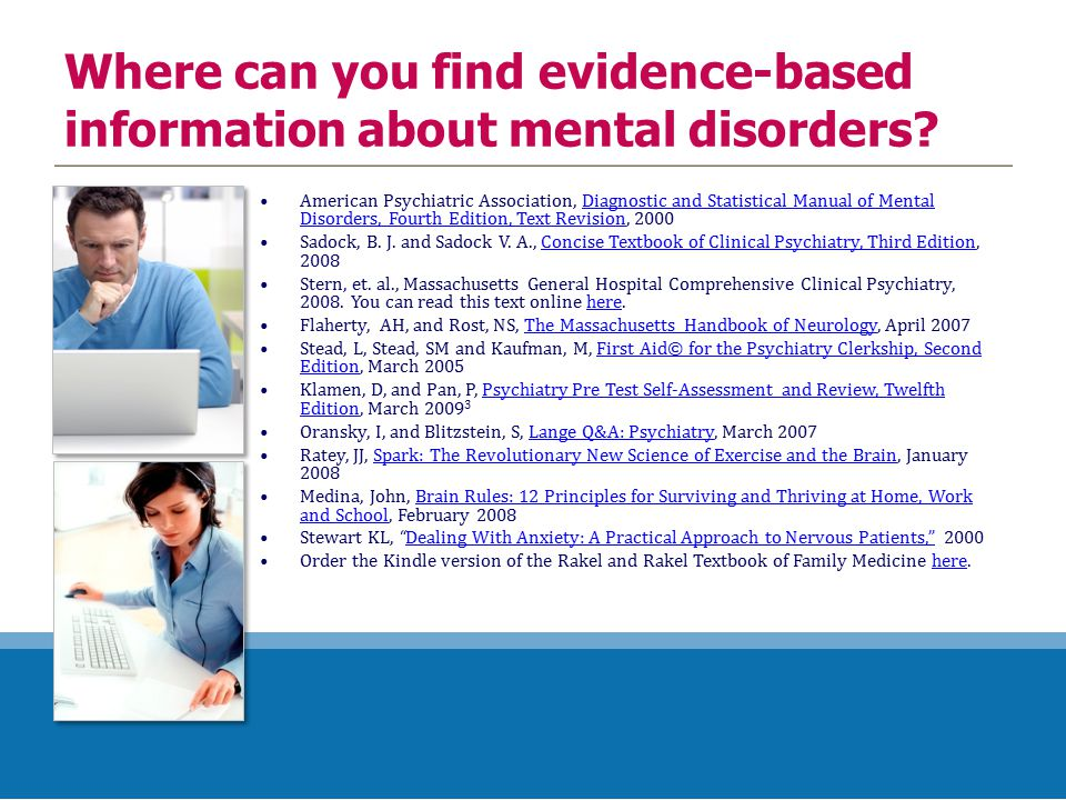 Where can you find evidence-based information about mental disorders.