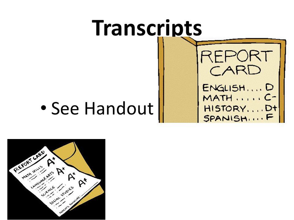 Transcripts See Handout