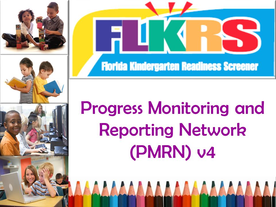 Progress Monitoring and Reporting Network (PMRN) v4