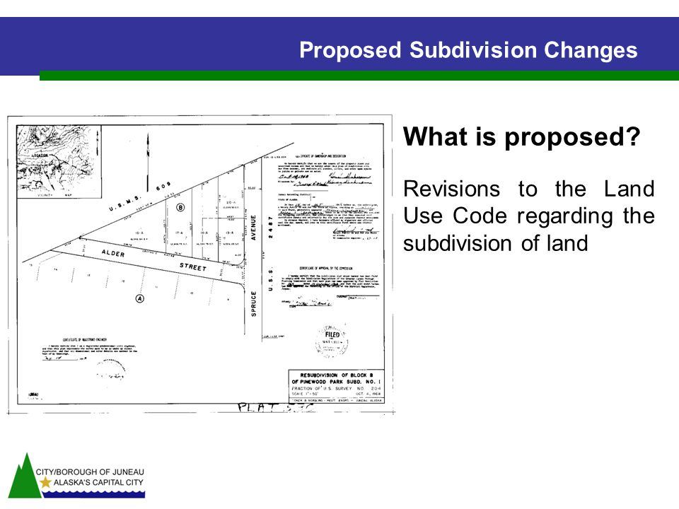What is proposed Revisions to the Land Use Code regarding the subdivision of land