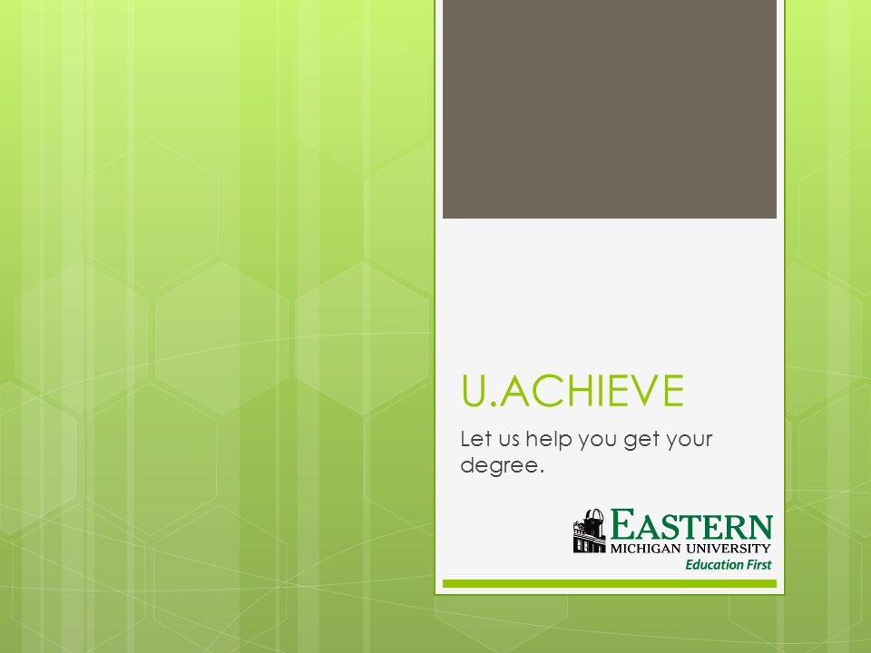 What is u.achieve. u.achieve is the new degree evaluation tool purchased by EMU.