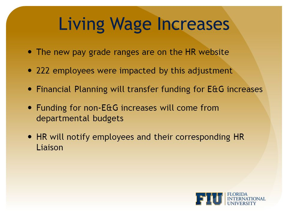 The Living Wage is set in accordance with the Department of Health and Human Services guidelines published in the Federal Register.