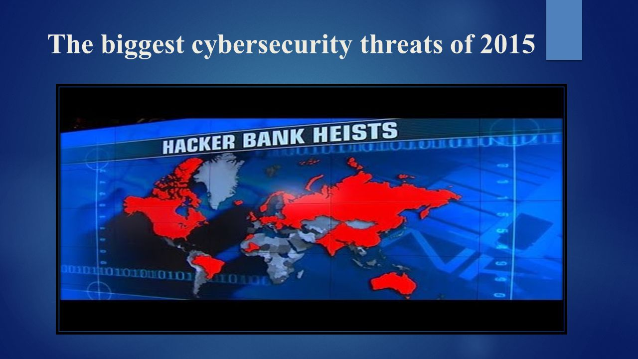 The biggest cybersecurity threats of 2015