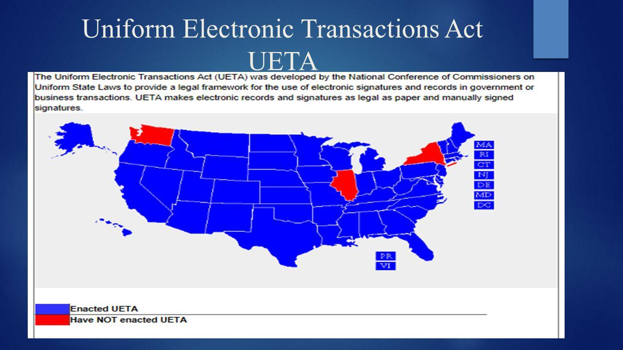 Uniform Electronic Transactions Act UETA