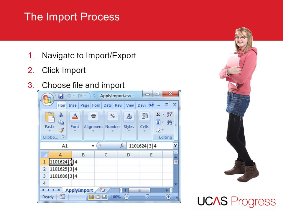 TITLE SLIDE – ALL CAPS [Font Arial (Heading) size 28 – align left The Import Process 1.Navigate to Import/Export 2.Click Import 3.Choose file and impo