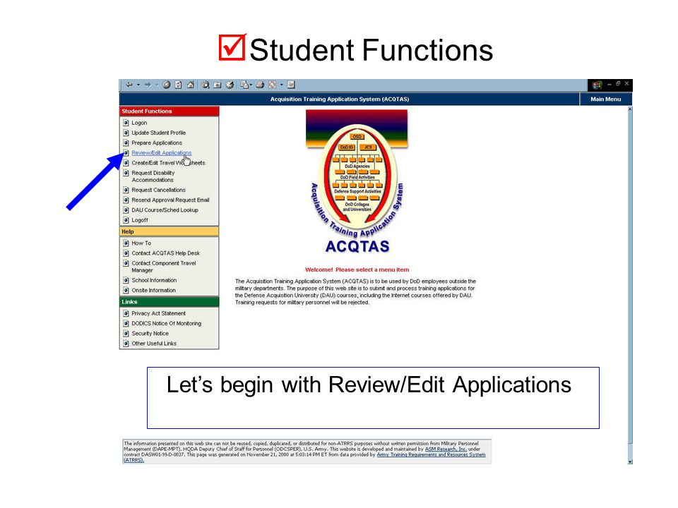 We will now go through some of the application features available to the student.