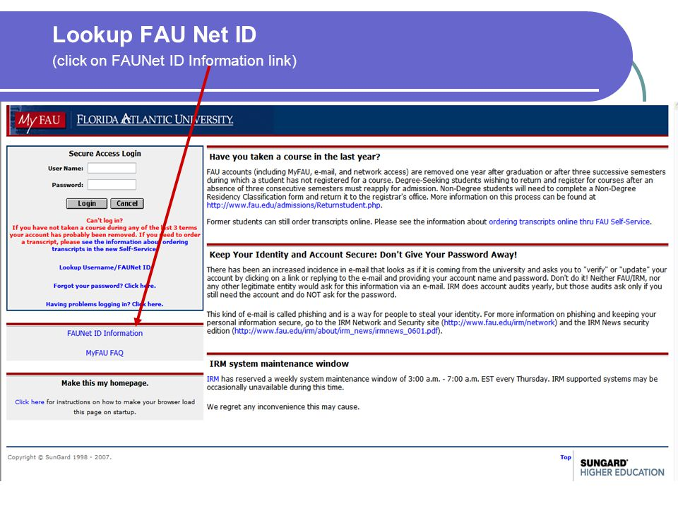Lookup FAU Net ID (click on FAUNet ID Information link)