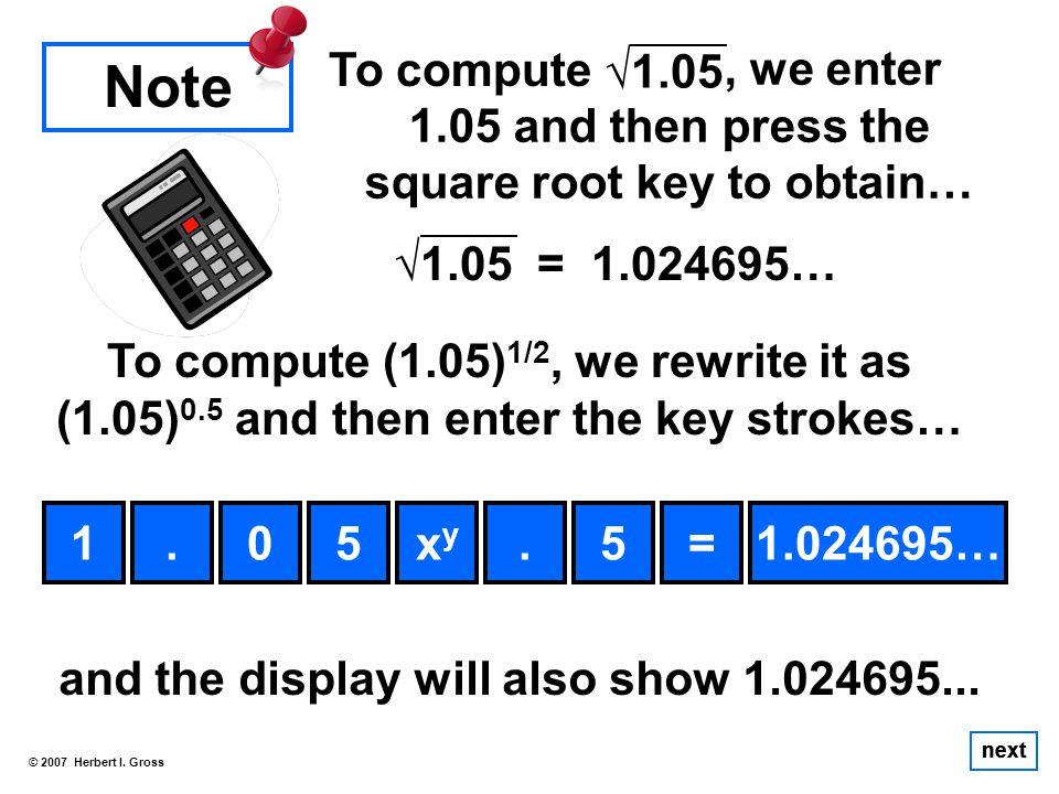 To compute © 2007 Herbert I.