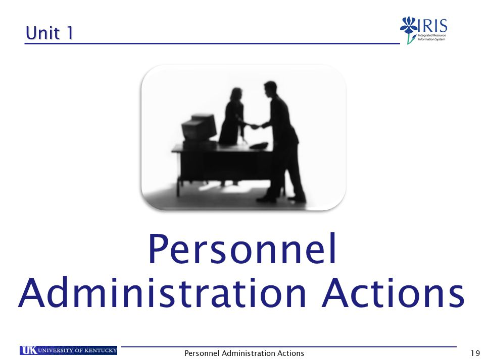 PA Actions Overview Personnel Administration Actions are carried out through a series of infotypes that appear automatically in a logical order, prompting the user to enter and save data as required.