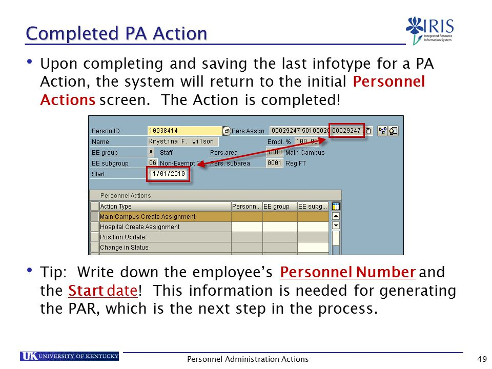 Recovering from an Interruption Should you ever be returned to the initial PA40, Personnel Actions screen prior to completing a PA Action, use the steps listed on the next slide to recover from the interruption.