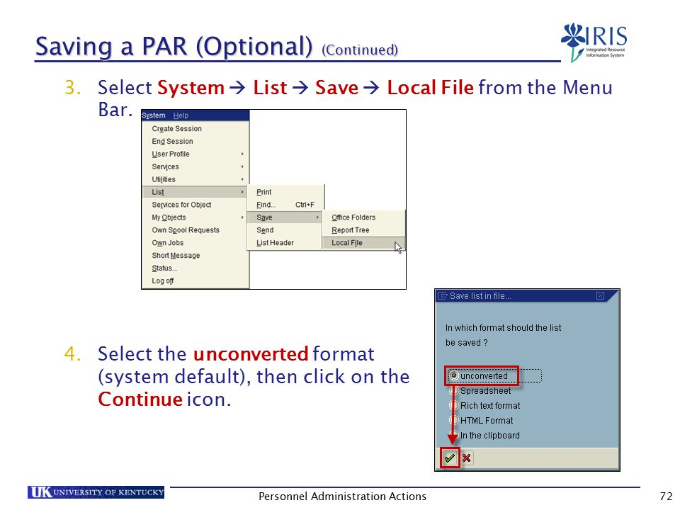 Saving a PAR (Optional) (Continued) 5.To change the Directory location, click on the Possible Entries icon.