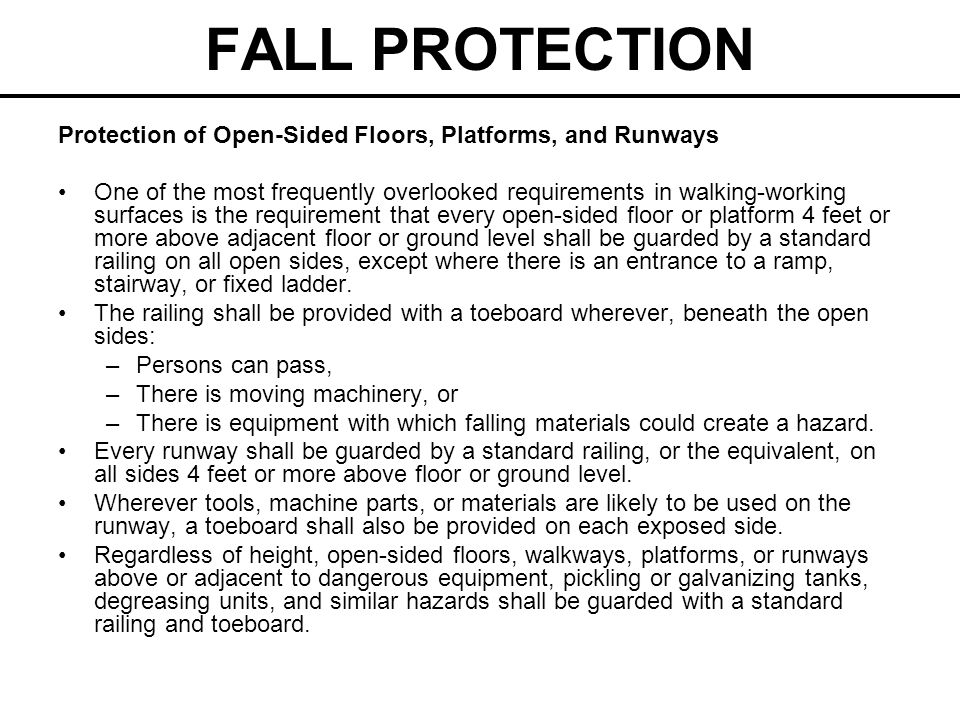 FALL PROTECTION Stairway Railings and Guards Every flight of stairs with four or more risers shall have standard stair railings or standard handrails as specified below.