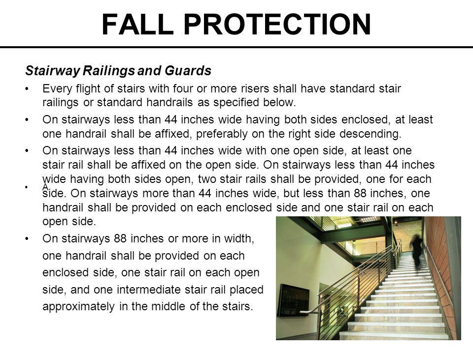 FALL PROTECTION standard stair railing (stair rail) shall be of construction similar to a standard railing, but the vertical height shall be not more than 34 inches nor less than 30 inches from the upper surface of the top rail to the surface of the tread in line with the face of the riser at the forward edge of the tread.