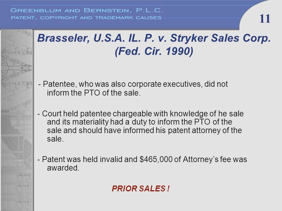 11 Brasseler, U.S.A. IL. P. v. Stryker Sales Corp.