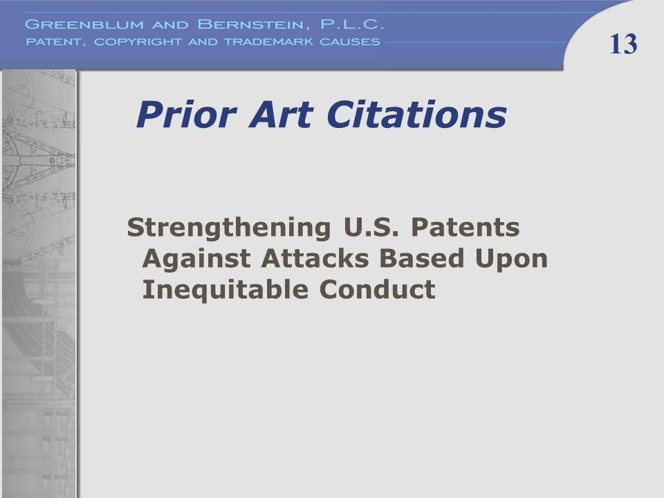 13 Prior Art Citations Strengthening U.S. Patents Against Attacks Based Upon Inequitable Conduct