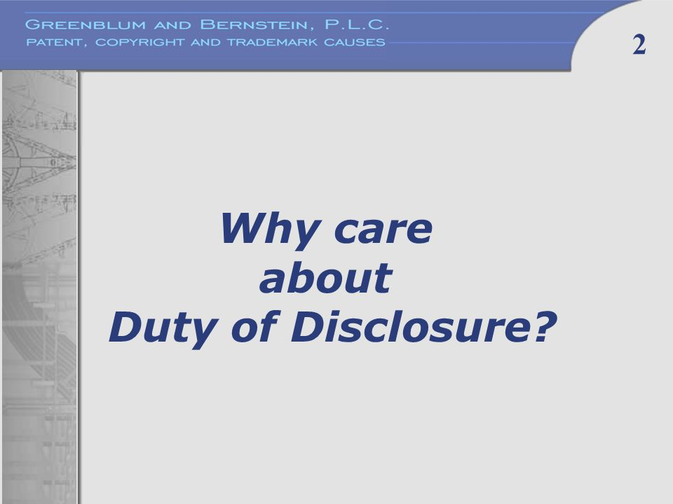 2 Why care about Duty of Disclosure