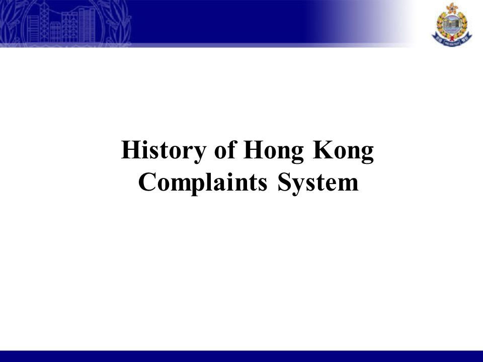 History of Hong Kong Complaints System