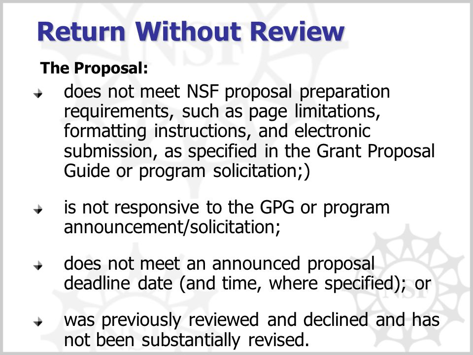 NSF Merit Review Criteria NSB Approved Criteria include:  Intellectual Merit  Broader Impacts of the Proposed Effort