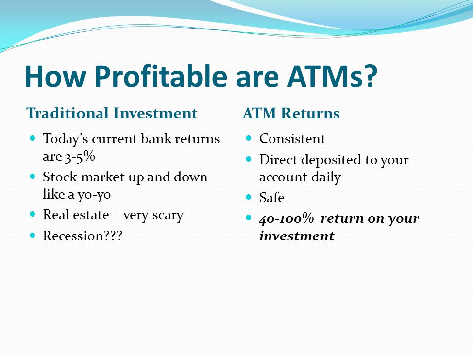 How Profitable are ATMs.