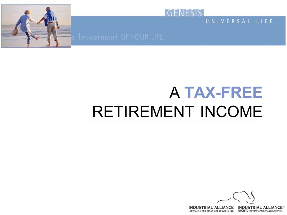 A TAX-FREE RETIREMENT INCOME