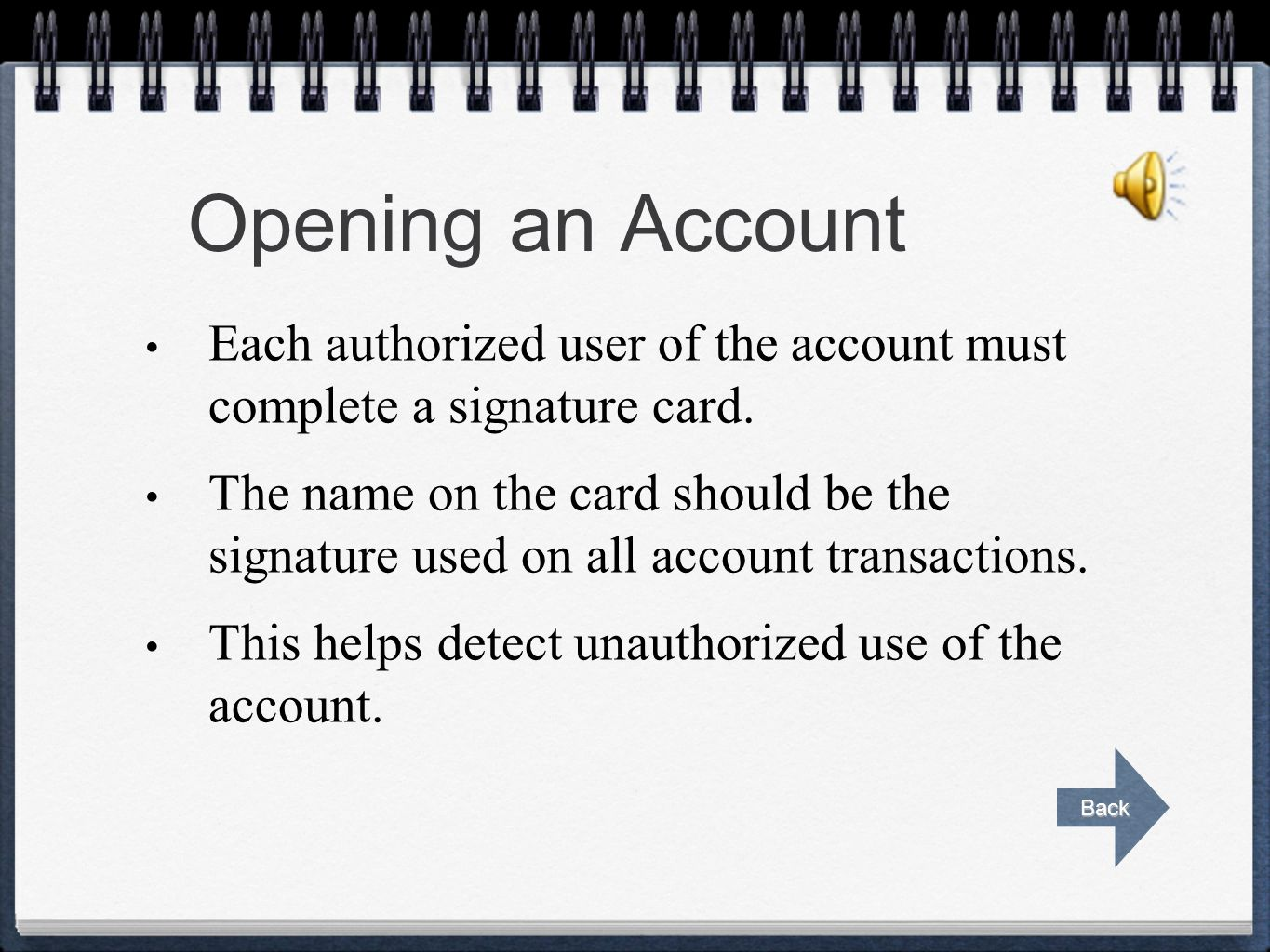 Checking Account Documents Click on any of the following documents to view the information. Go back to the lesson when finished. Opening an Account Op
