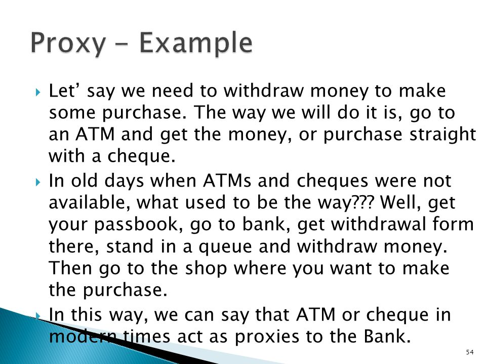 Let' say we need to withdraw money to make some purchase.