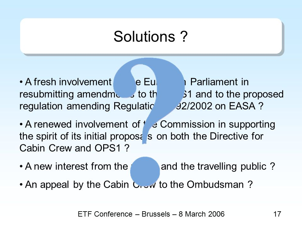 ETF Conference – Brussels – 8 March 200617 Solutions .
