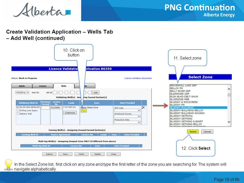 Page 19 of 66 Create Validation Application – Wells Tab – Add Well (continued) 10.