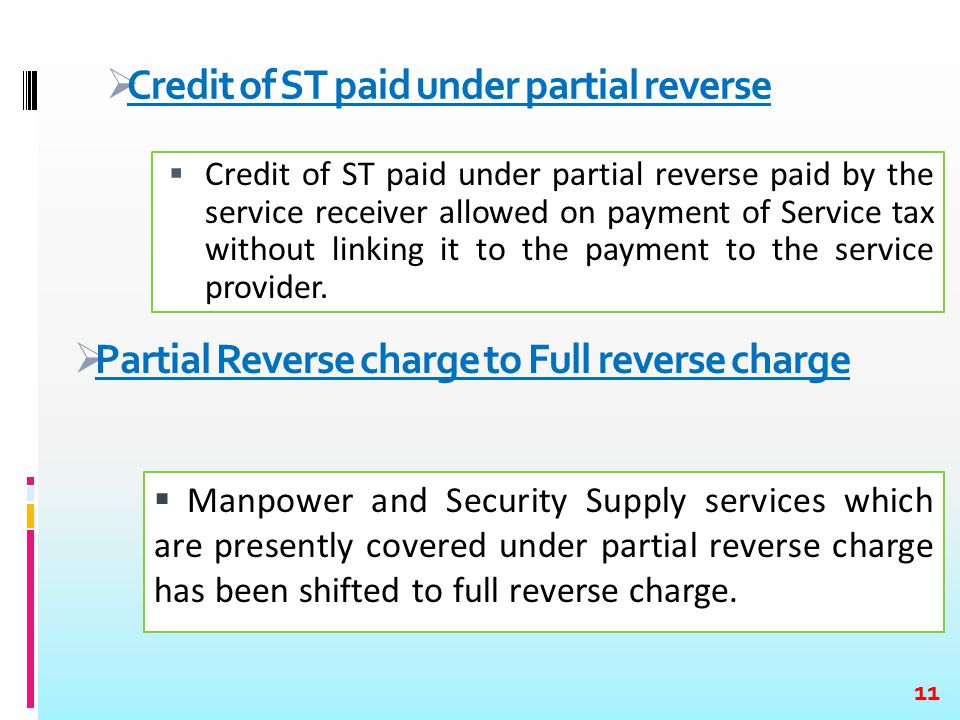  Credit of ST paid under partial reverse paid by the service receiver allowed on payment of Service tax without linking it to the payment to the serv