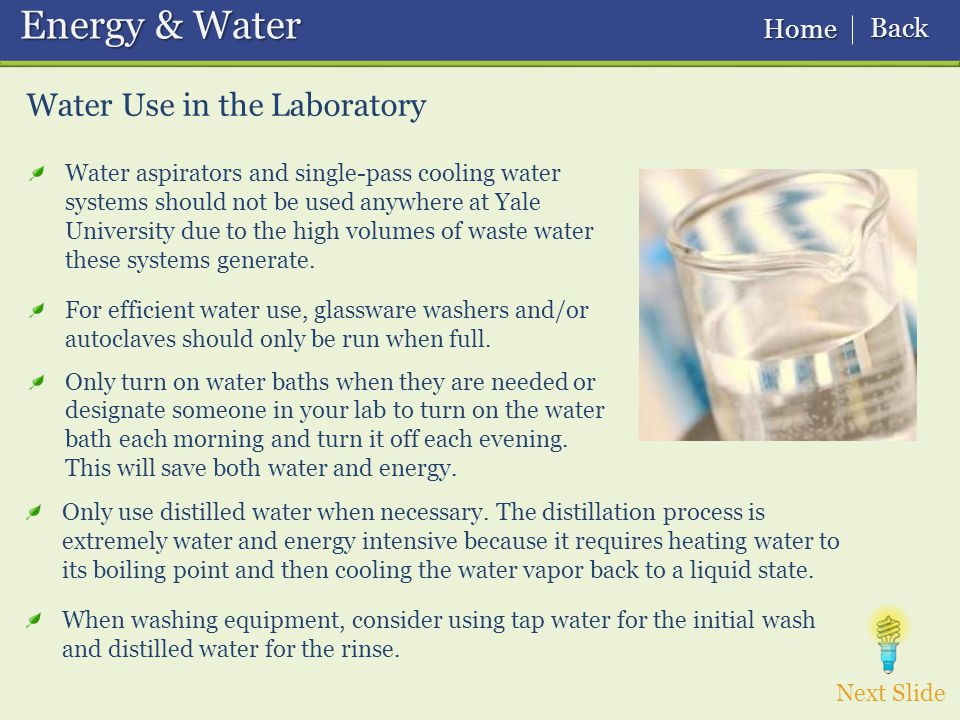 Only use distilled water when necessary.